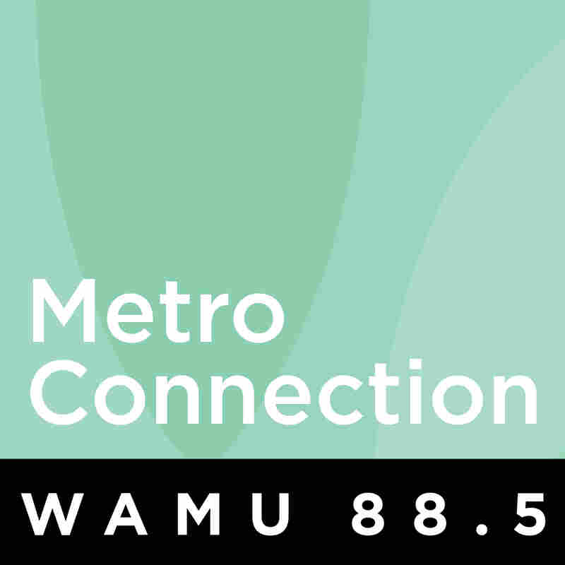 Metro Connection from WAMU 88.5