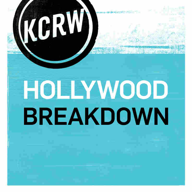 KCRW's Hollywood Breakdown
