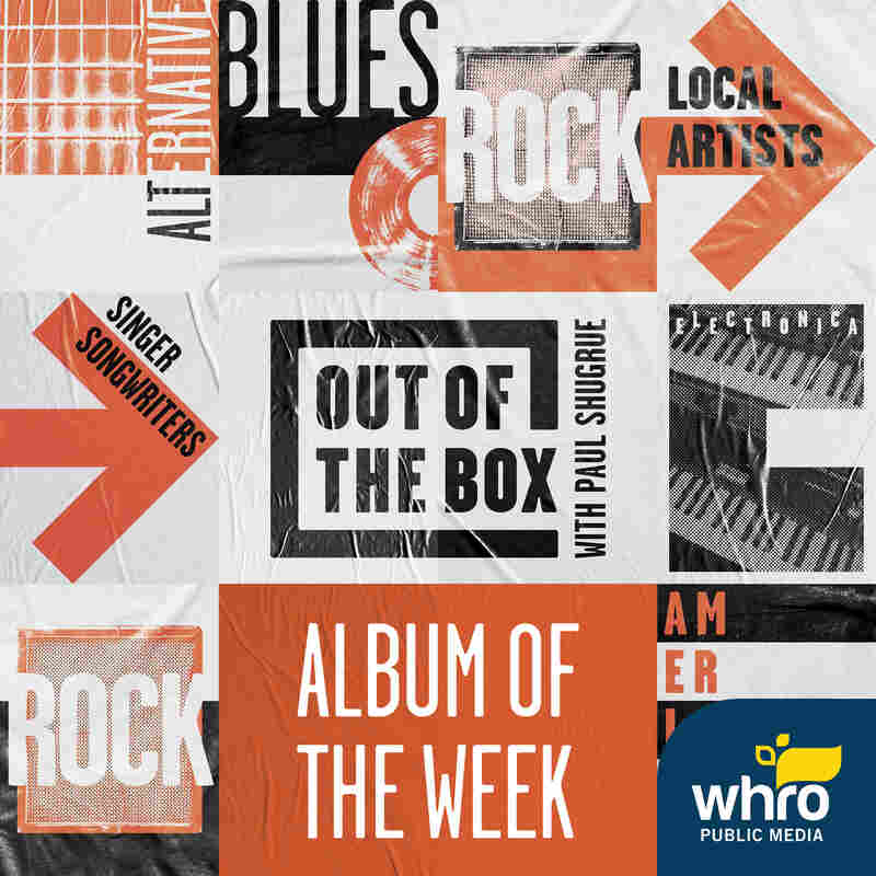 Out of the Box CD of the Week with Paul Shugrue