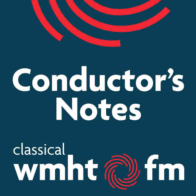 Conductor's Notes Podcast