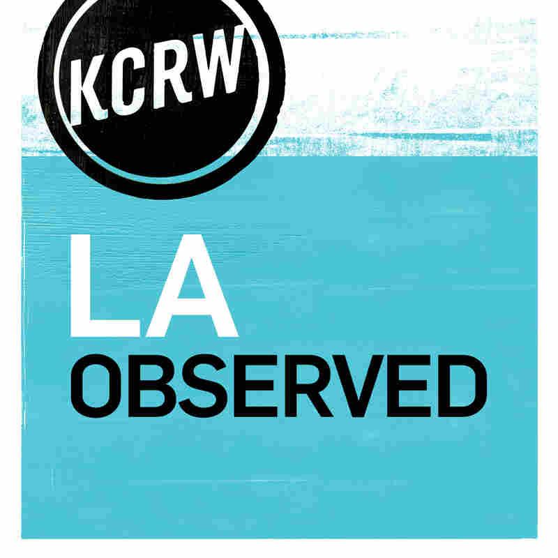 KCRW's LA Observed
