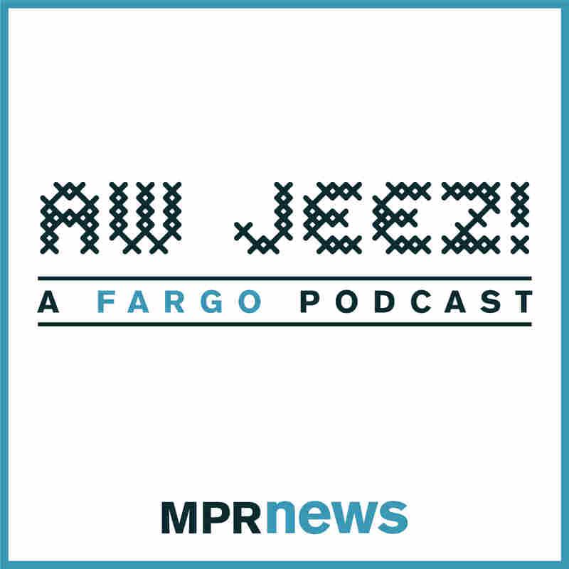 Aw Jeez: A 'Fargo' podcast