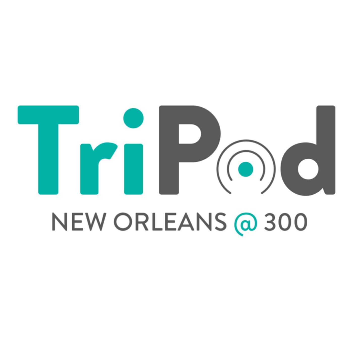 TriPod: New Orleans at 300 : NPR