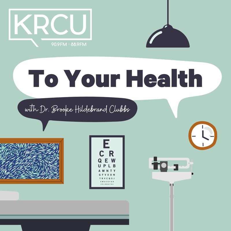 KRCU's to Your Health