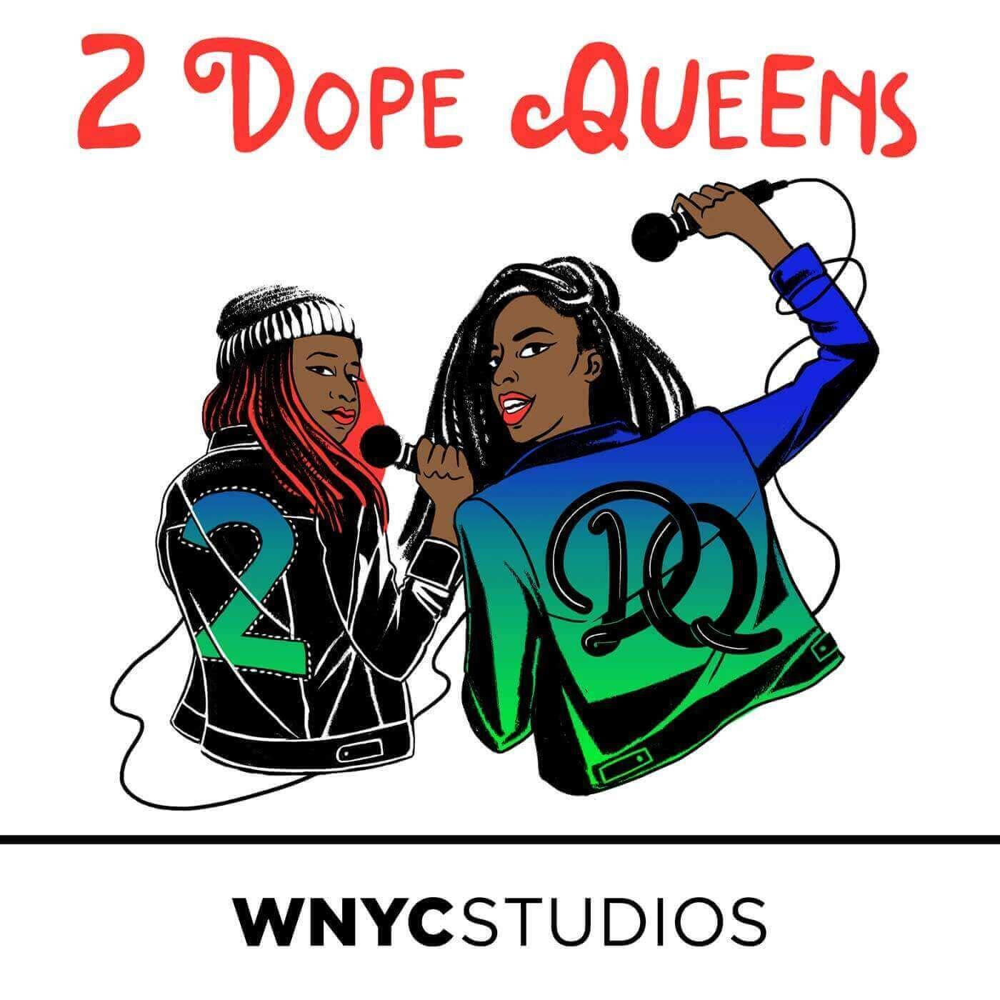 Image result for two dope queens podcast