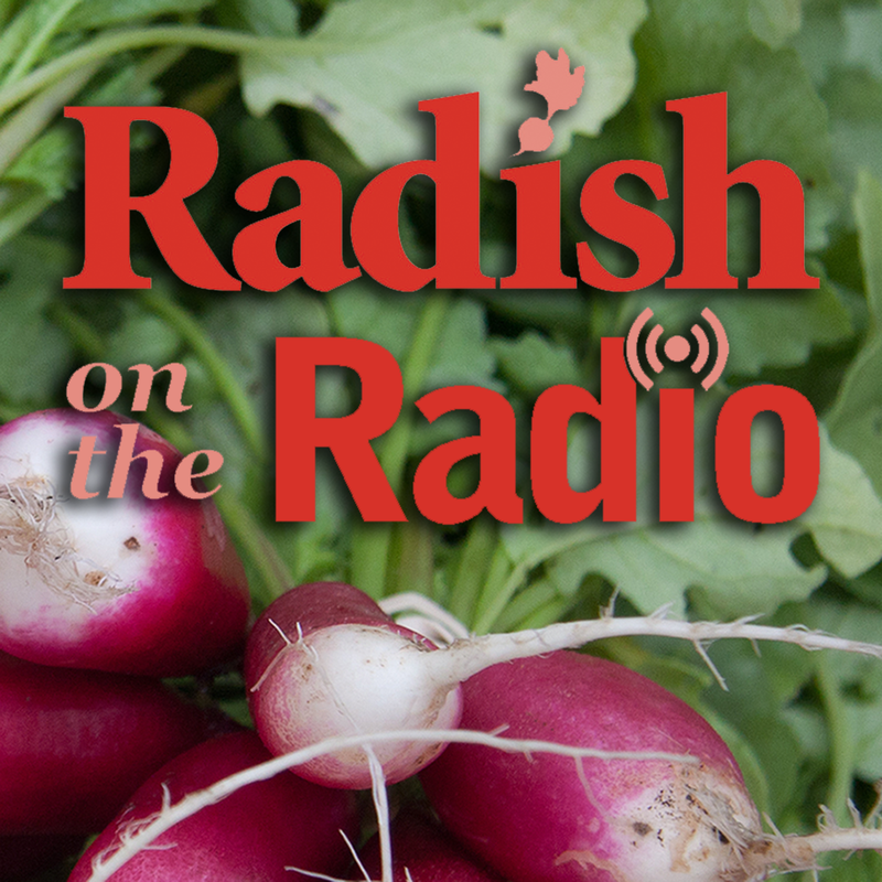 Radish on the Radio