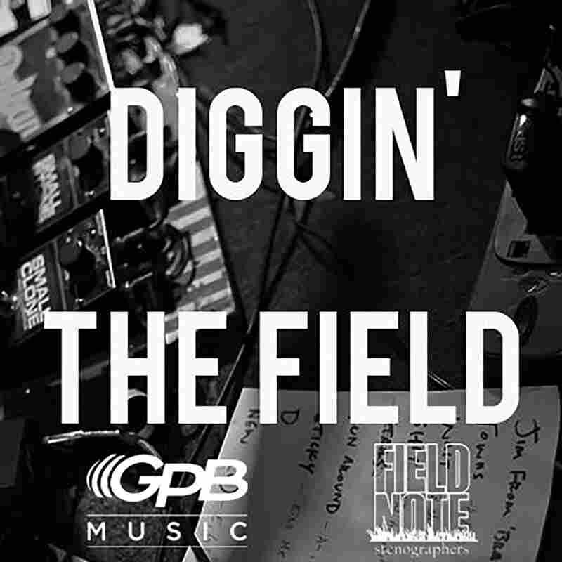 Diggin' the Field