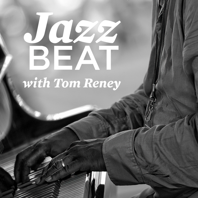 JazzBeat with Tom Reney