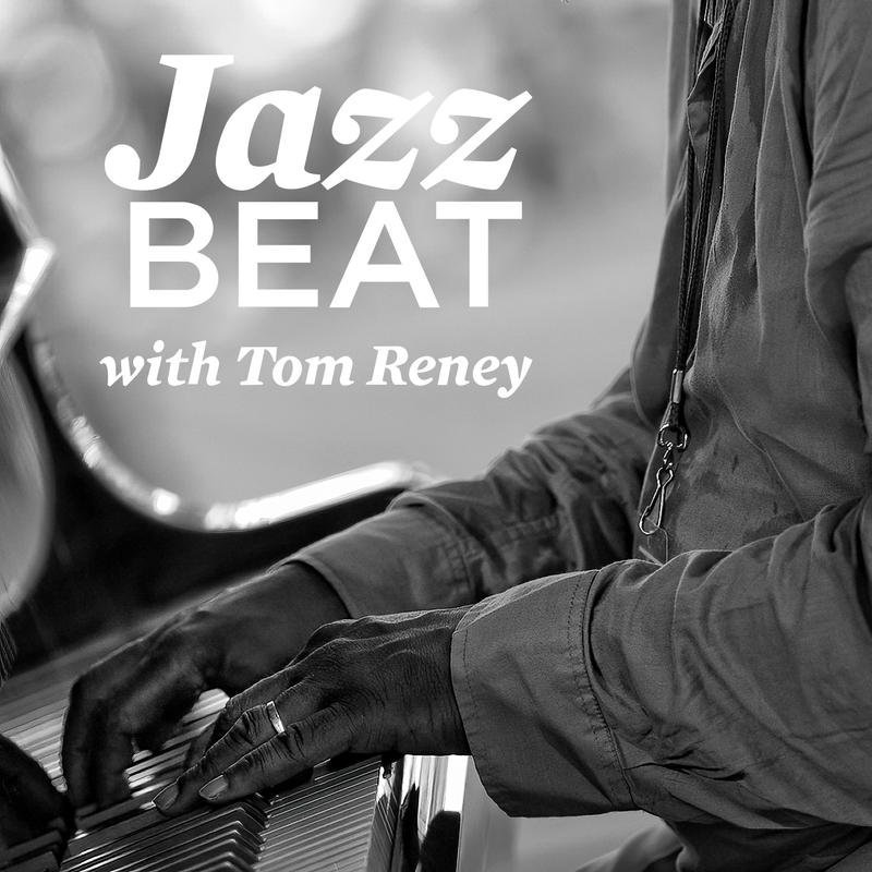 JazzBeat with Tom Reney