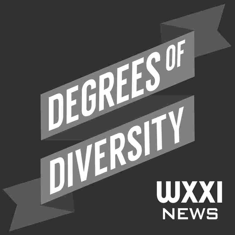 Degrees of Diversity - WXXI News