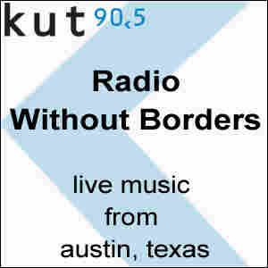 Borderless Radio from KUT