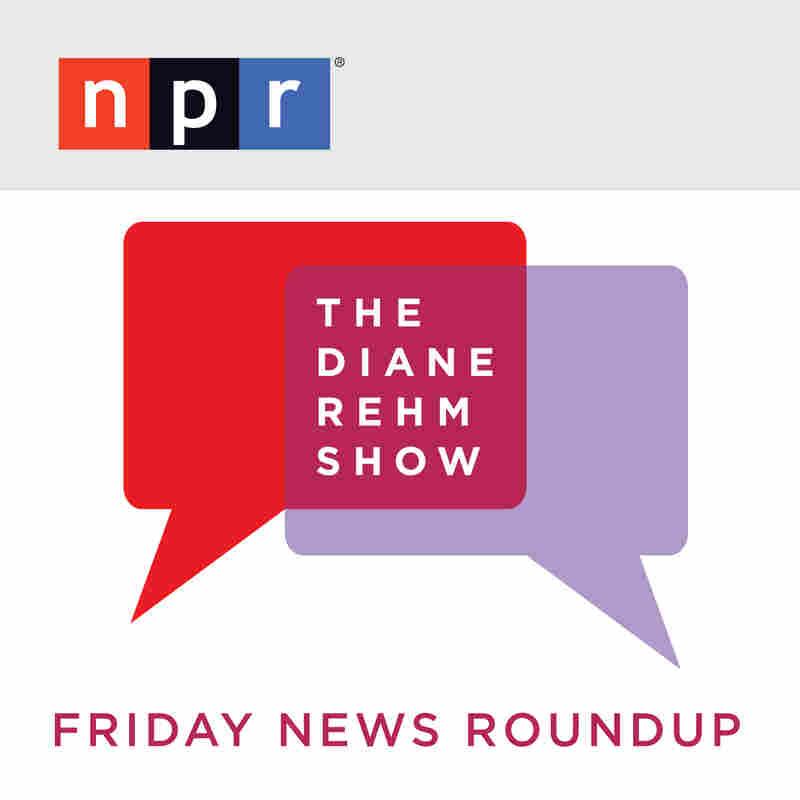 The Diane Rehm Show Friday News Roundup from WAMU