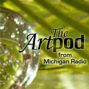 Michigan Radio: Artpod