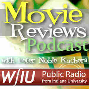 Movie Reviews with Peter Noble Kuchera