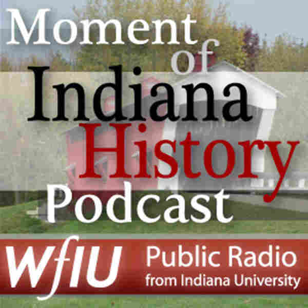 Moment of Indiana History