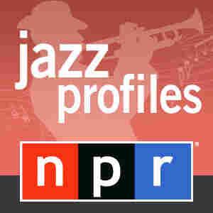 NPR: Jazz Profiles