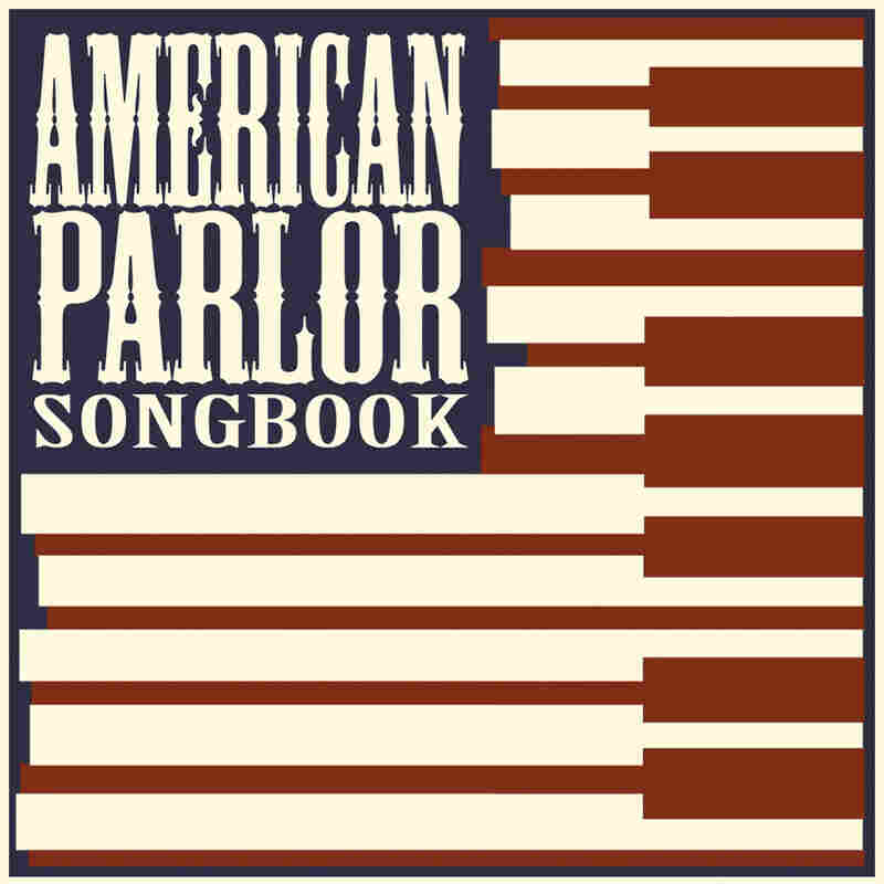American Parlor Songbook