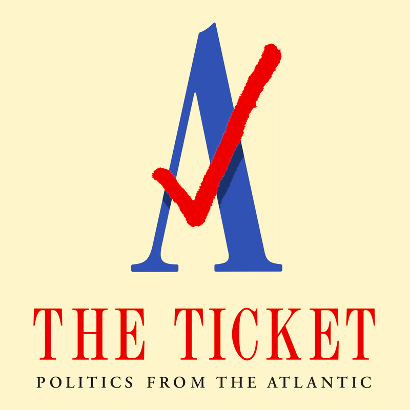 The Ticket: Politics from The Atlantic