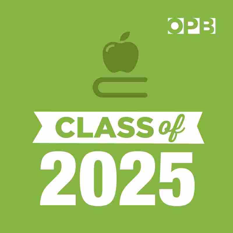 OPB's Class of 2025