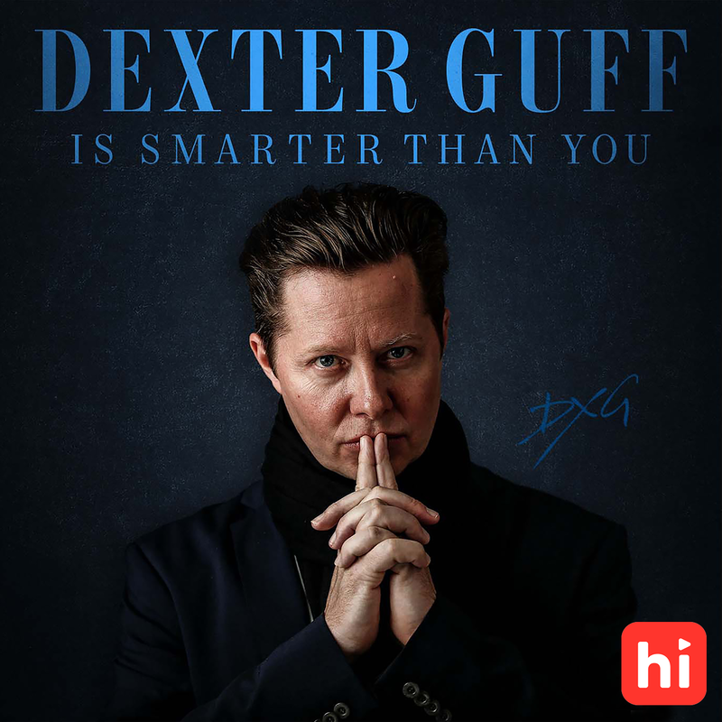 Dexter Guff is Smarter Than You (And You Can Be Too)