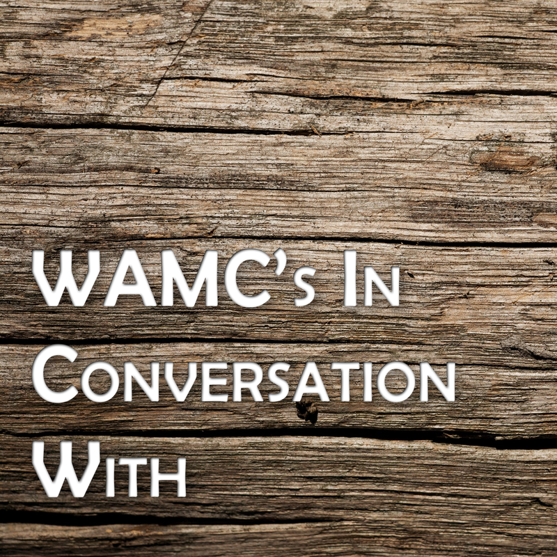 WAMC's In Conversation With...