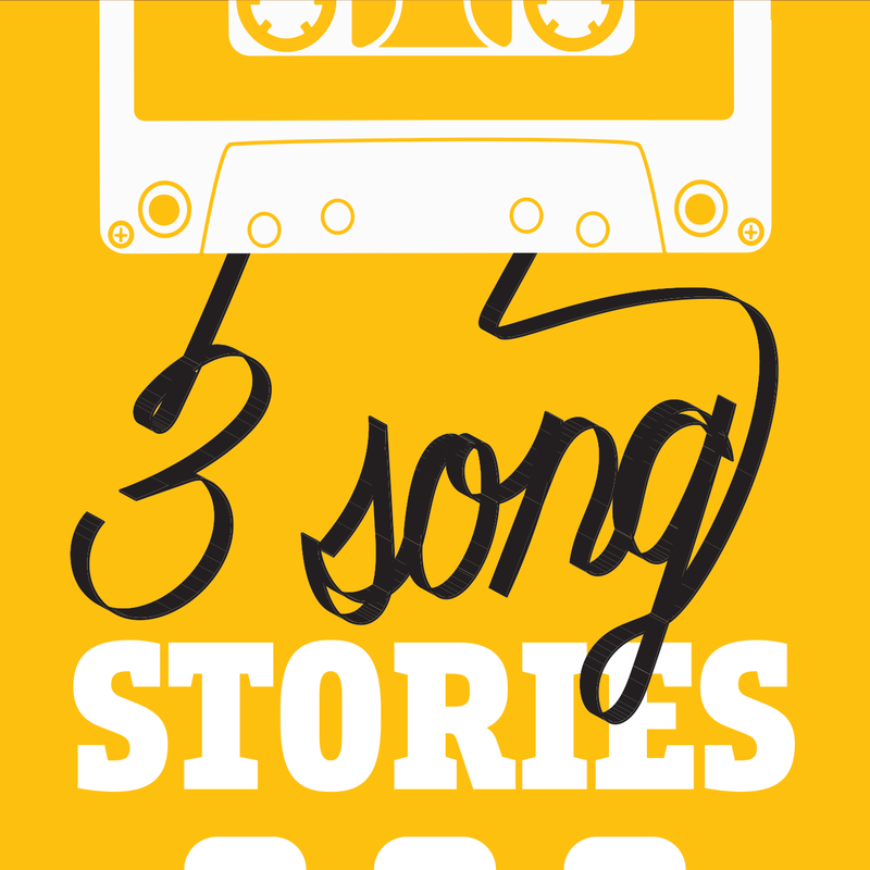 Three Song Stories