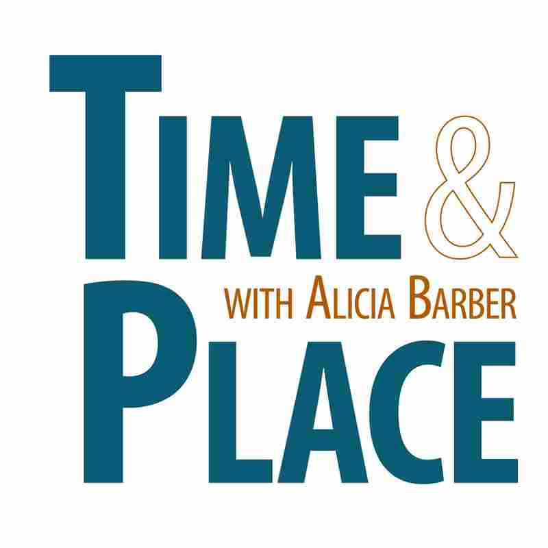 Time & Place with Alicia Barber