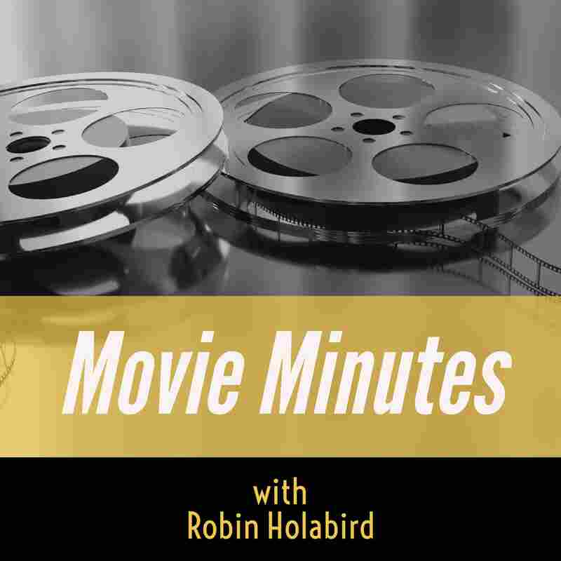 Movie Minutes with Robin Holabird