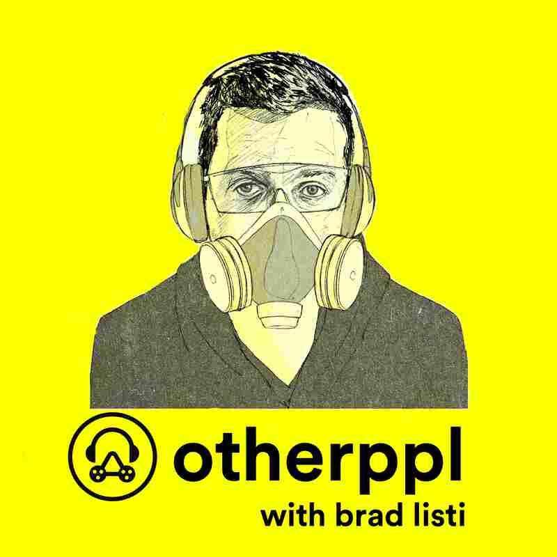 Otherppl with Brad Listi