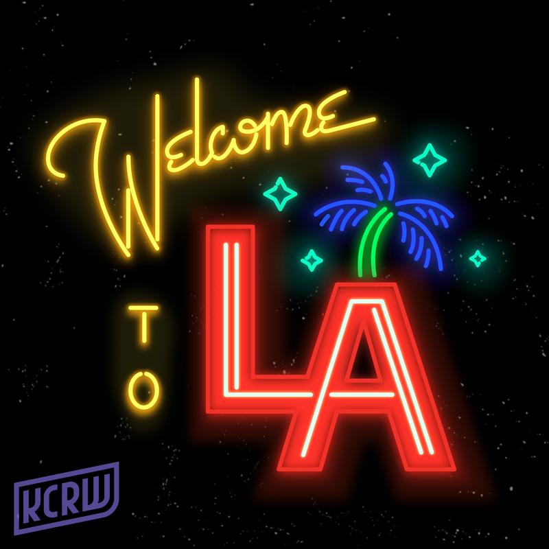 KCRW's Welcome to LA