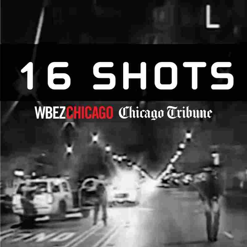 16 Shots: The Police Shooting Of Laquan McDonald