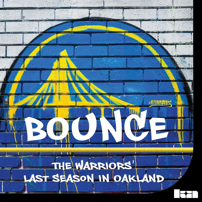 BOUNCE: The Warriors' Last Season in Oakland