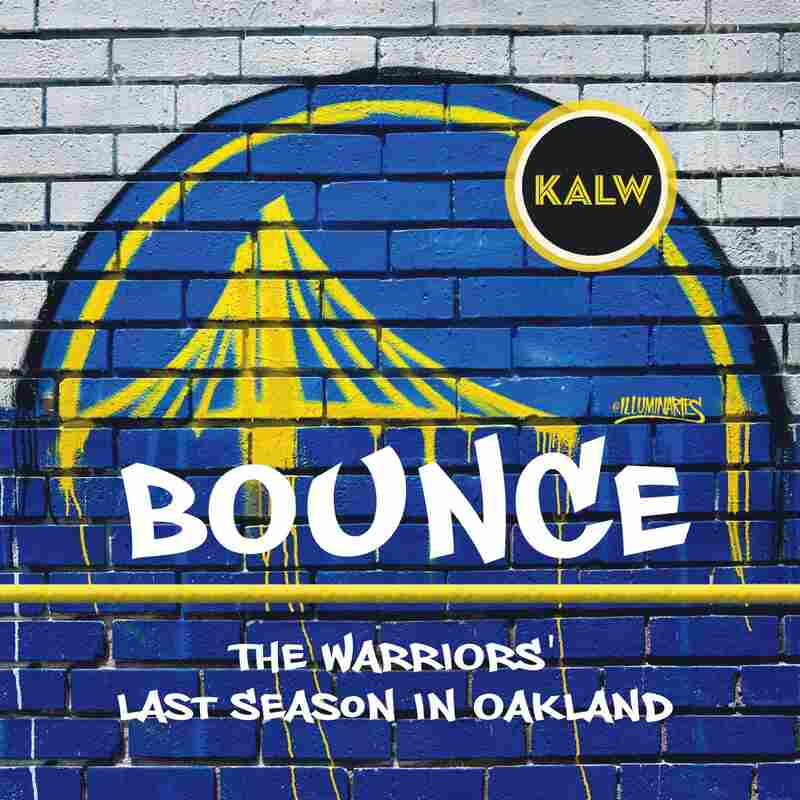 BOUNCE: The Warriors' Last Season in Oakland