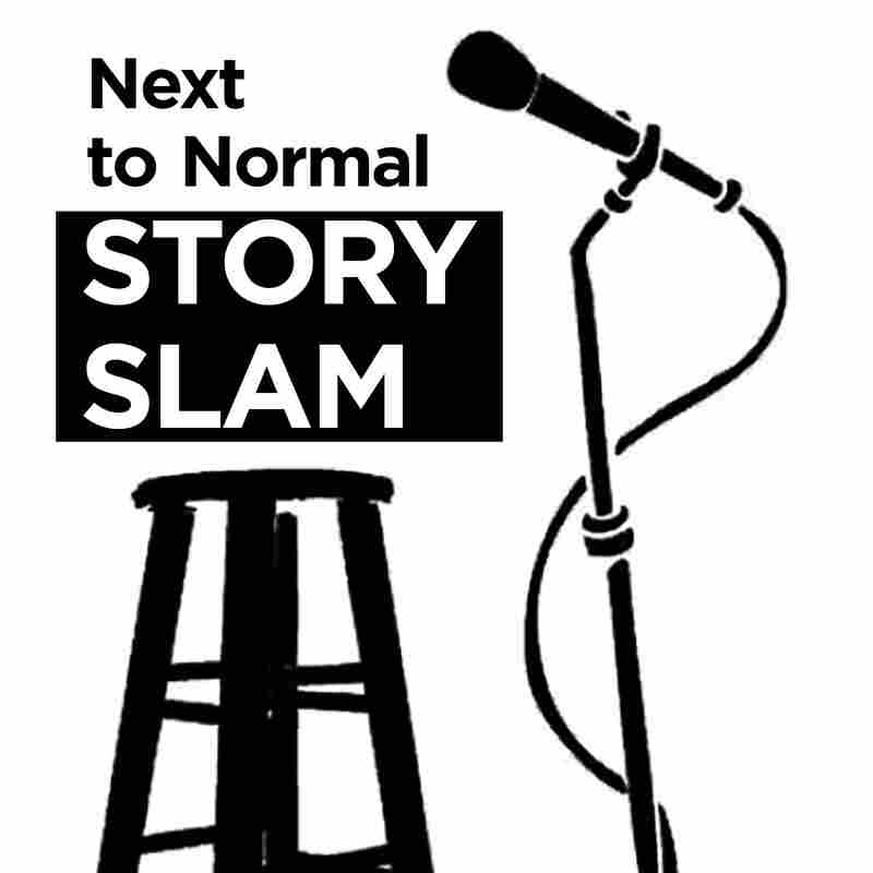 Next to Normal Story Slam