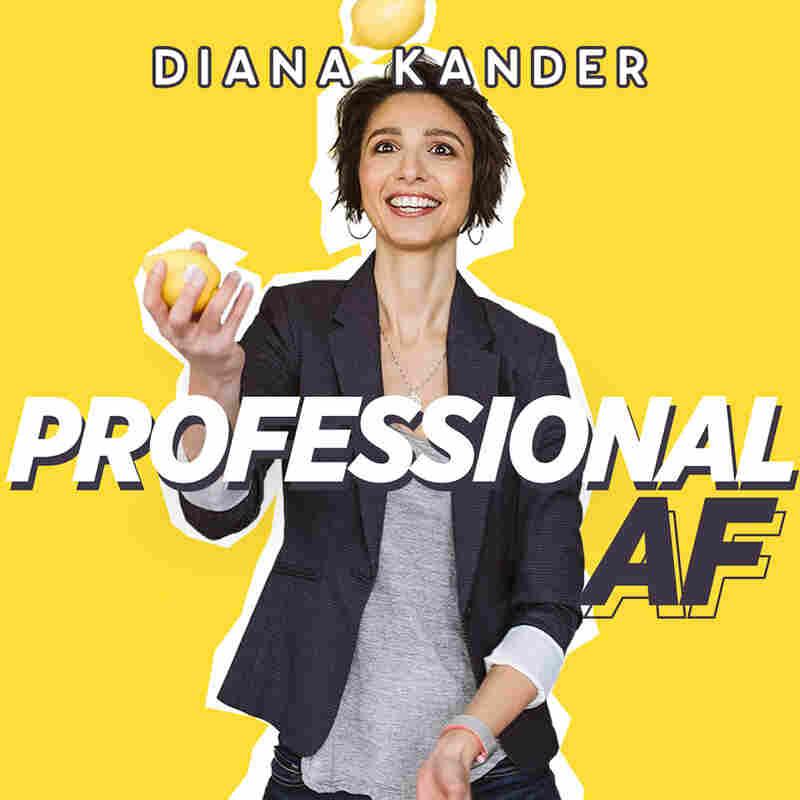 Diana Kander: Professional AF