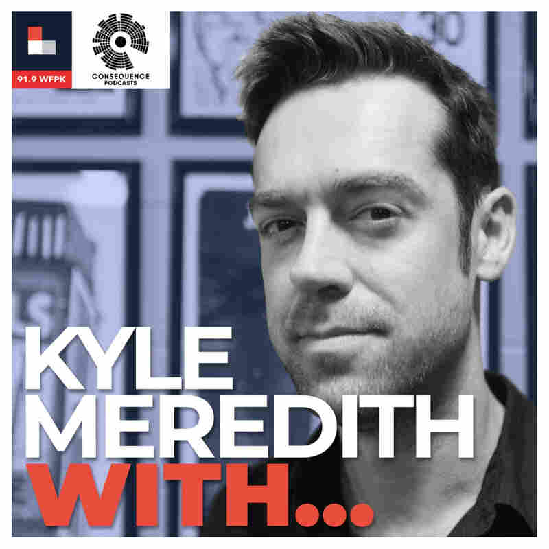 Kyle Meredith With...