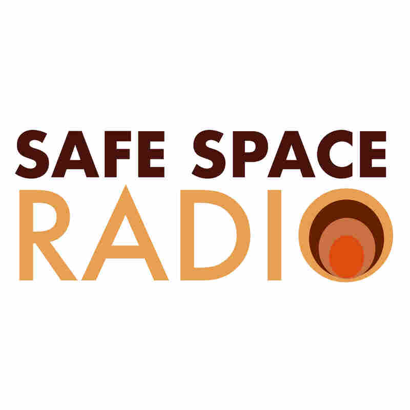 Safe Space Radio