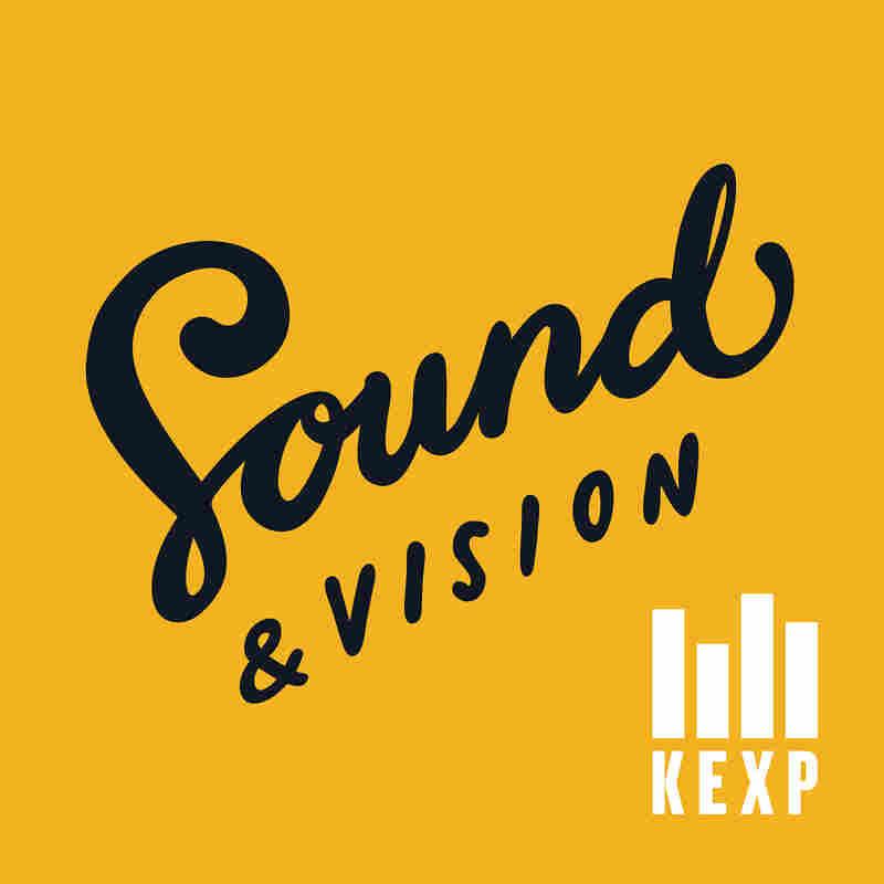 KEXP's Sound & Vision