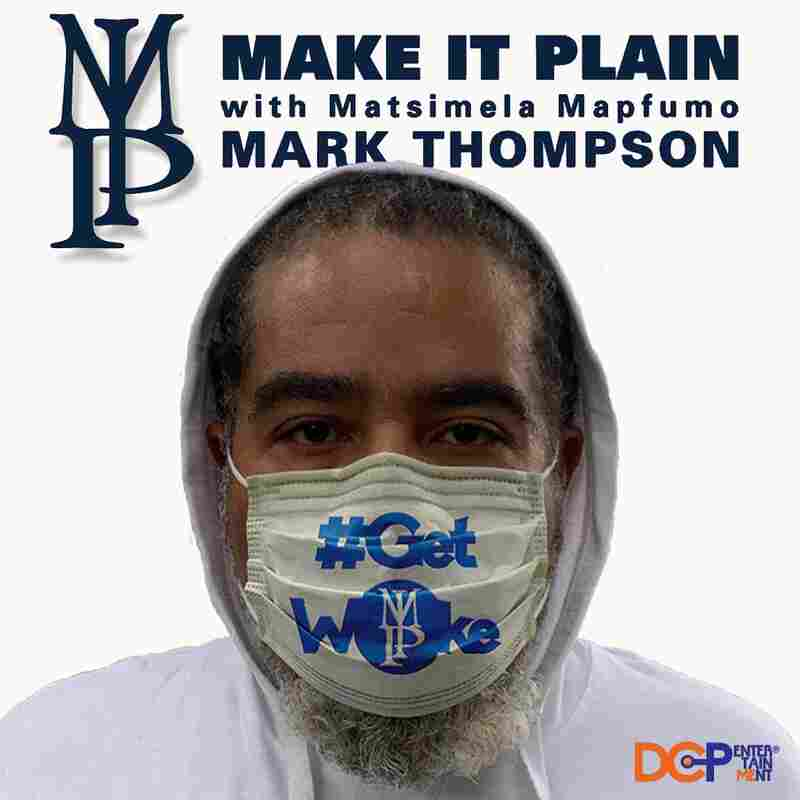 Make It Plain with Mark Thompson