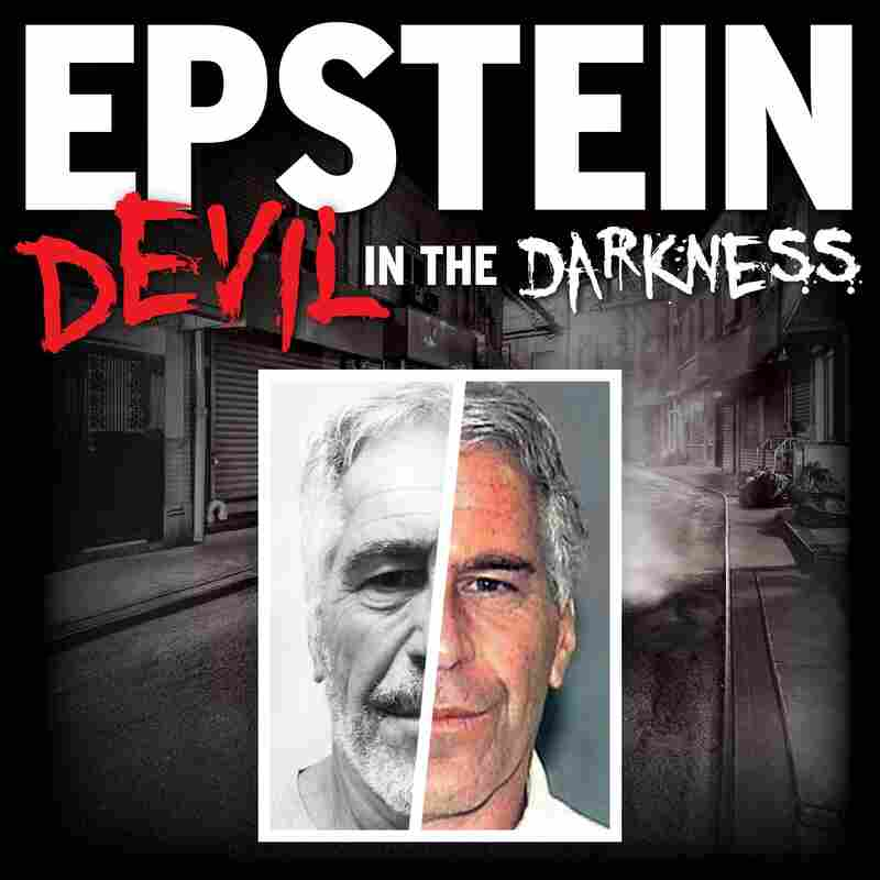 EPSTEIN: Devil in the Darkness