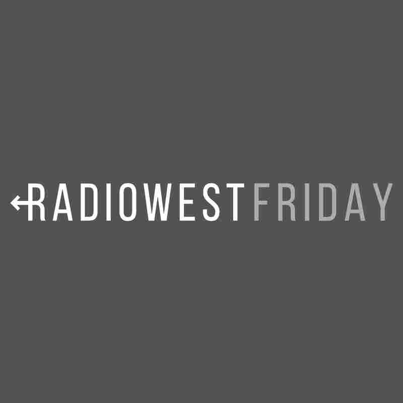 RadioWest Friday