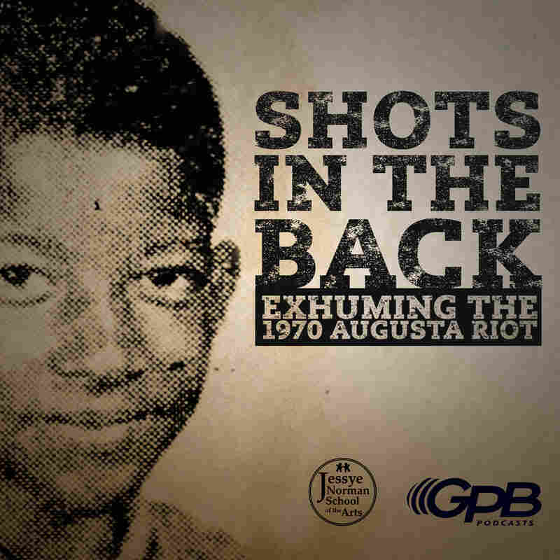 Shots in the Back: Exhuming the 1970 Augusta Riot