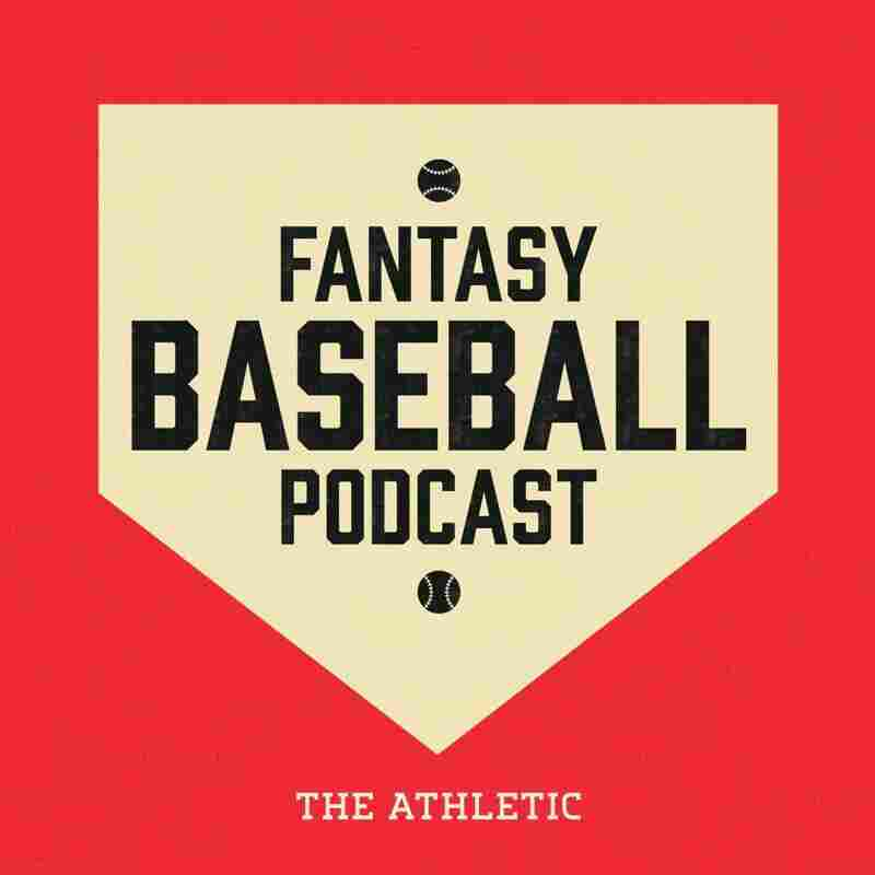 The Athletic Fantasy Baseball Podcast