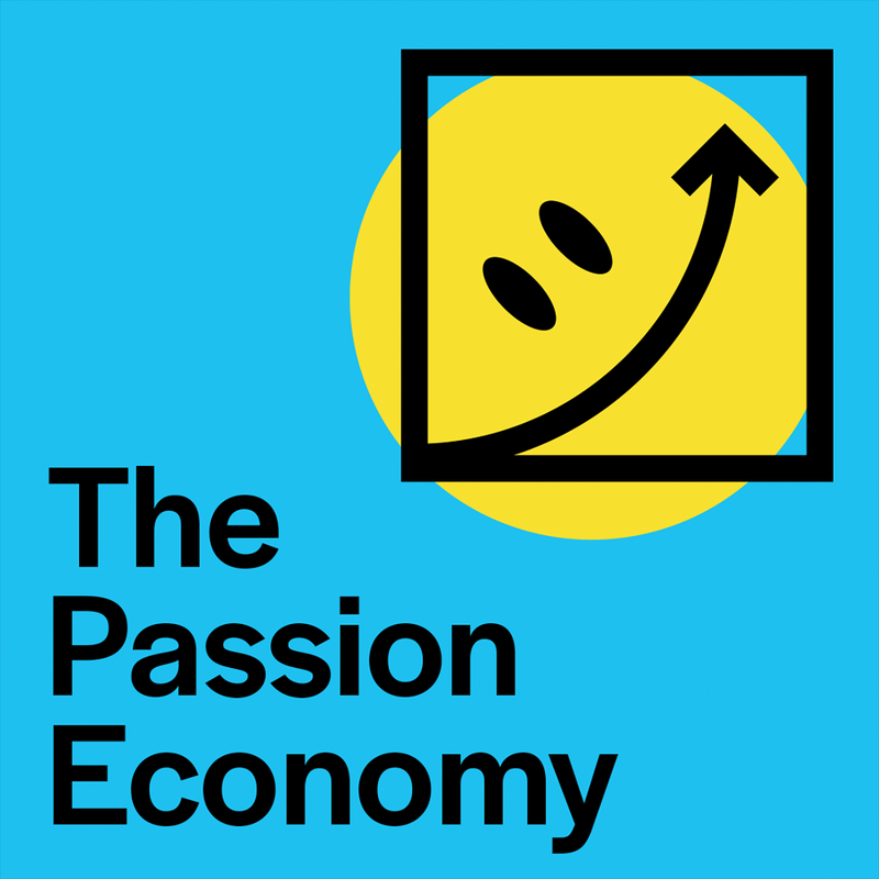The Passion Economy
