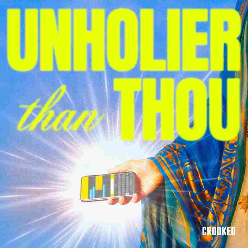 Unholier Than Thou