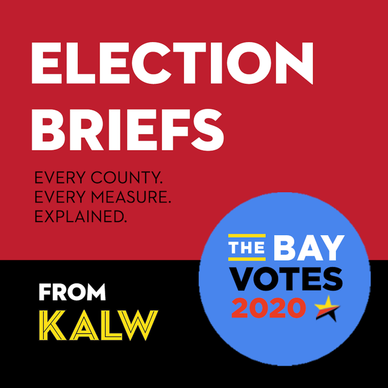 Election Briefs from KALW News