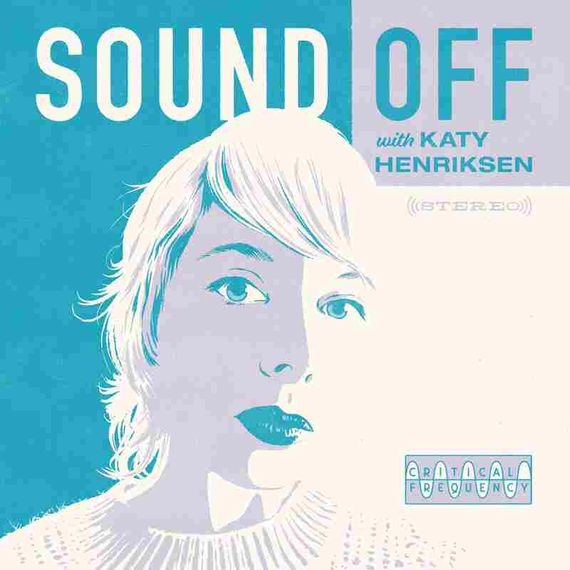 Sound Off with Katy Henriksen