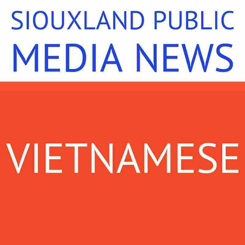 Siouxland Public Media News: Vietnamese