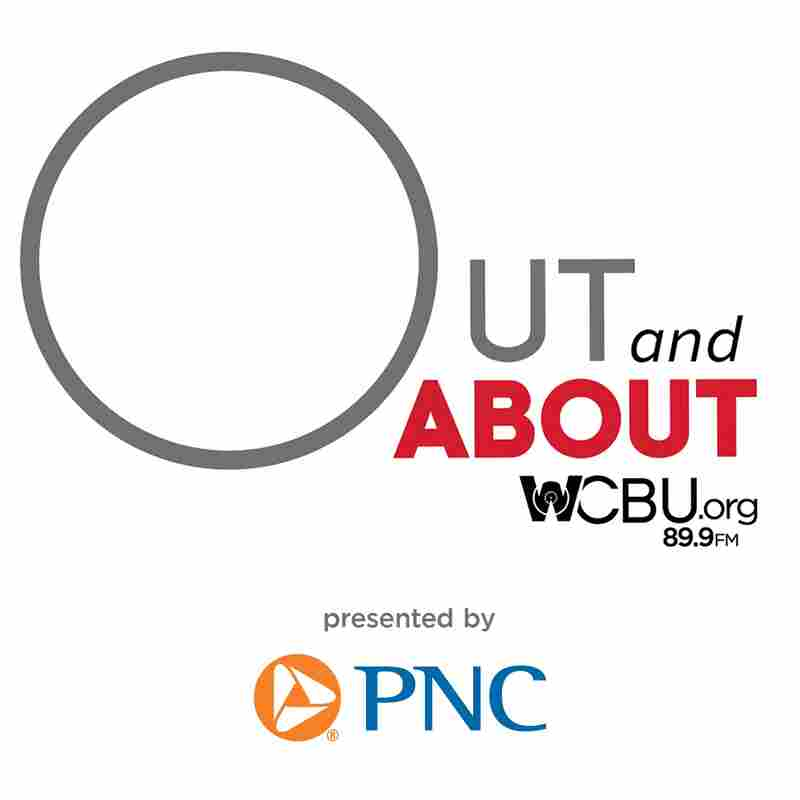 WCBU's Out And About