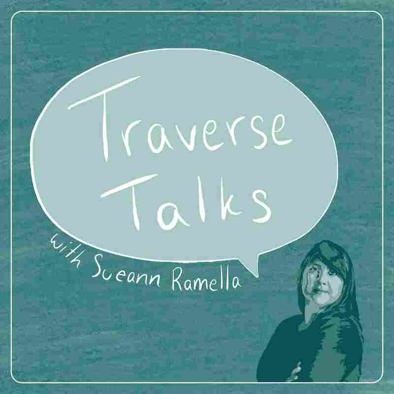 Traverse Talks With Sueann Ramella
